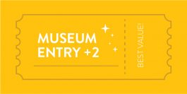 Museum Entry +2 pass | Best Value!