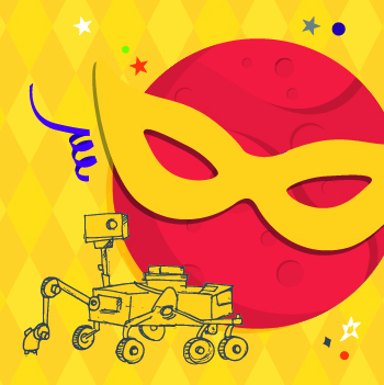 Mars wearing a Mardi Gras mask with a rover illustration. Celebratory feel.