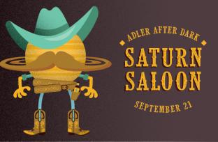 Adler After Dark: Saturn Saloon | September 21