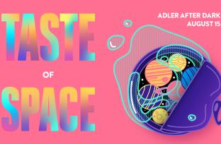 Adler After Dark | Taste of Space | August 15