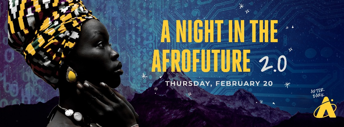 Adler After Dark: A Night in the AfroFutre 2.0 - Tickets on Sale Now!