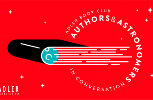 Adler Book Club | Authors & Astronomers in Conversation