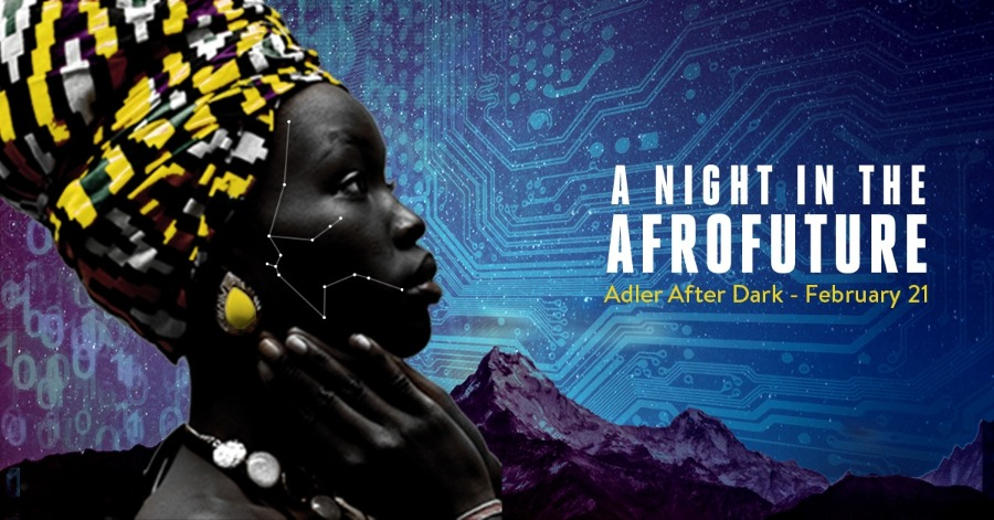 Adler After Dark: A Night in the Afrofuture - Ytasha Blog Post