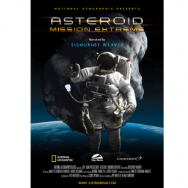 Discover the possibilities that asteroids present for space travel. Explore what it would take for astronauts to reach an asteroid and tame it for our use, as well as how such an extraordinary adventure could benefit humankind. A mission this extreme could ultimately lead us to learn how to protect our planet and how to successfully inhabit other worlds. Produced by National Geographic, Sky Skan, and Lockheed Martin, and narrated by Sigourney Weaver.