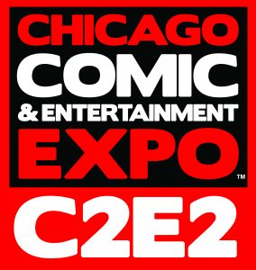 C2E2 | Chicago Comic and Entertainment Expo
