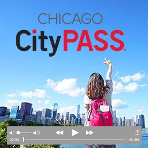 Chicago CityPASS video still image.