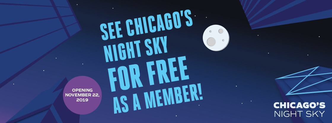 Become a member and see Chicago's Night Sky for FREE!