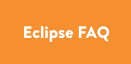 Eclipse FAQ