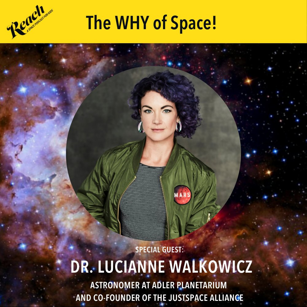 Astronomer Dr. Lucianne Walkowicz is featured speaking about space ethics and the why of space in an episode of REACH.