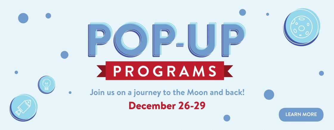 Holiday Pop-Up Programs | December 26-30