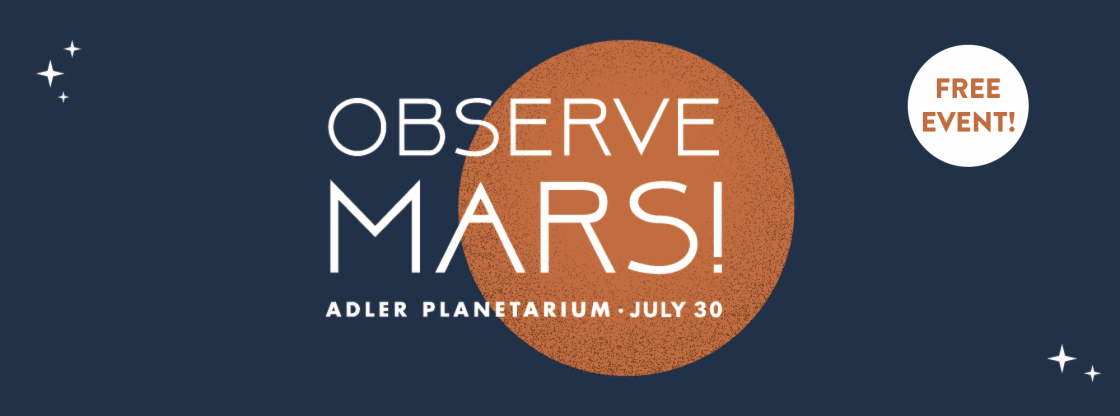 This summer, Mars will be the closest it's been to Earth since 2003! Come observe Mars with us at the Adler's Doane Observatory from 9:00-11:00 pm.