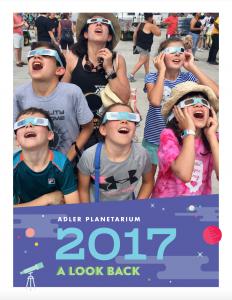 Adler Planetarium Annual Report 2017
