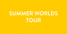 Summer Worlds Tour 2019