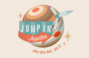 Celebrate the Juno spacecraft's landing on Jupiter at Adler After Dark: Jumpin' Jupiter on July 21st!