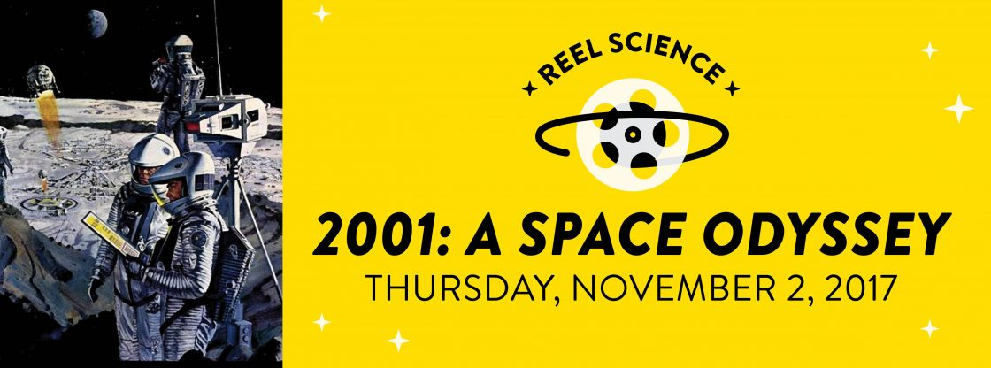 REEL Science: 2001: A Space Odyssey | November 2