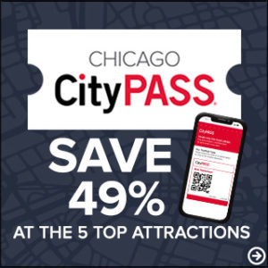 Chicago CityPASS Save 49% at the 5 Top Attractions