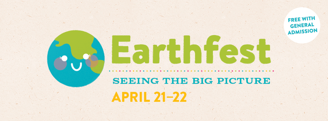 Earthfest 2018 | April 21-22 | Included with Admission