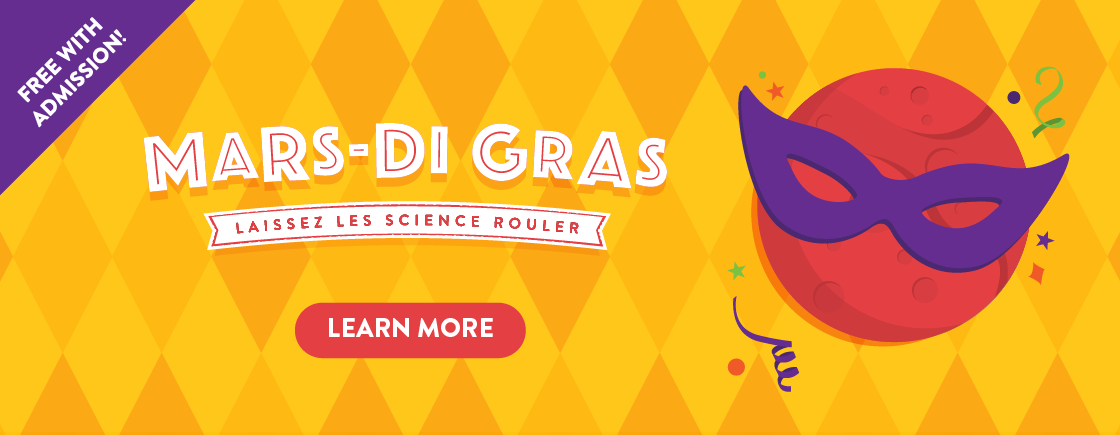 Join the Adler Planetarium on a Mardi Gras celebration like never before! February 25 and 26 we're saying goodbye to Earth and heading to Mars for an out-of-this-world Mars-di Gras event!