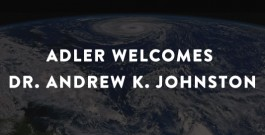 Adler Welcomes Dr. Andrew K. Johnston