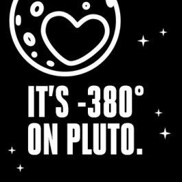 It's -380 F on Pluto